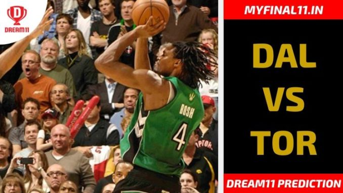 Dal Vs Tor Dream11 Match Prediction Nba Lineup News